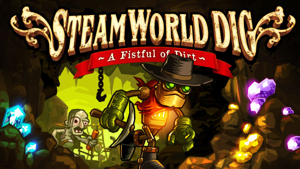 SteamWorld Dig: So Close to Perfection- Review